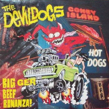 DEVIL DOGS - Bigger Beef Bonanza LP