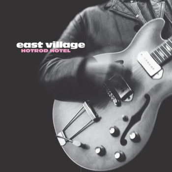 EAST VILLAGE - Hotrod Hotel LP