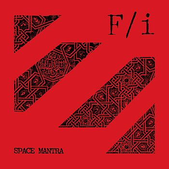 F/i - Space Mantra LP