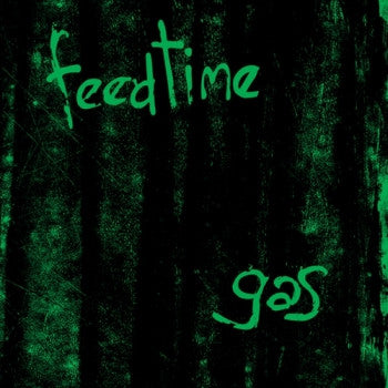 FEEDTIME - Gas LP / CD
