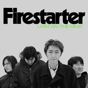 * PREORDER *  FIRESTARTER - Livin' on the Heat LP