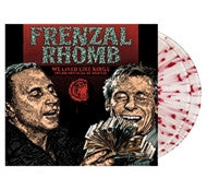 FRENZAL RHOMB - We Lived Like Kings (We Did Anything We Wanted) 2LP