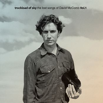 * PREORDER * FRIENDS OF DAVID McCOMB - Truckload of Sky: The Lost Songs of David McComb Vol.1 LP