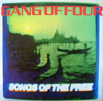 GANG OF FOUR - Songs of the Free LP
