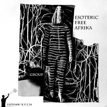 GROUP - Esoteric Free Afrika 12""
