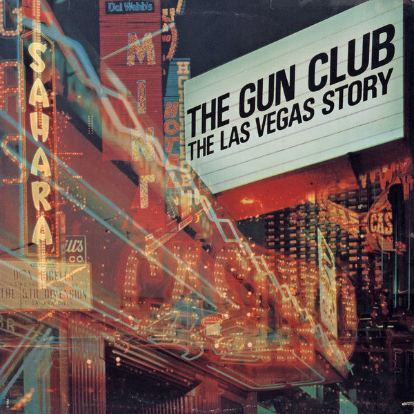 GUN CLUB -  The Las Vegas Story LP