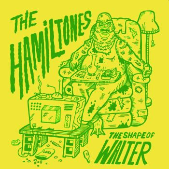 "HAMILTONES - The Shape of Walter 7"" (colour vinyl)"