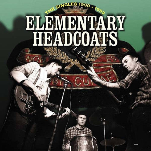 HEADCOATS, THEE - Elementary: Thee Singles 1990-1999 3LP