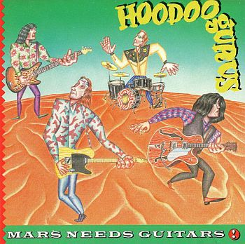HOODOO GURUS - Mars Needs Guitars LP