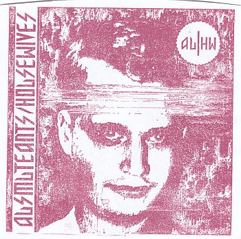 AUSMUTEANTS / HOUSEWIVES 7""