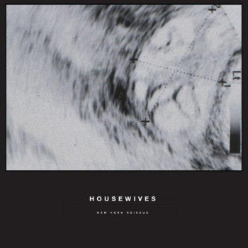 HOUSEWIVES - s/t (New York Reissue) 12""