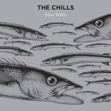 CHILLS - Silver Bullets LP