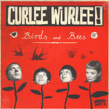 ** FLASH SALE ** CURLEE WURLEE! - Birds and Bees LP