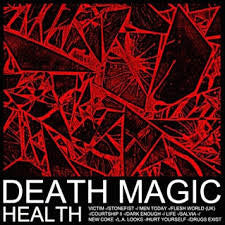 HEALTH - Death Magic LP