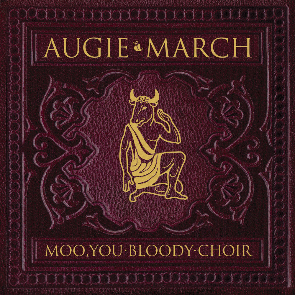 AUGIE MARCH - Moo, You Bloody Choir 2LP