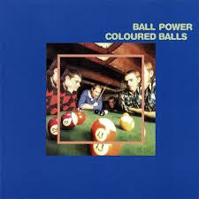COLOURED BALLS - Ball Power LP / CD