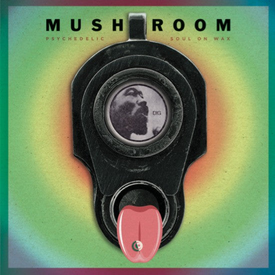 MUSHROOM - Psychedelic Soul on Wax LP