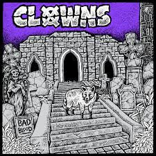 CLOWNS - Bad Blood LP