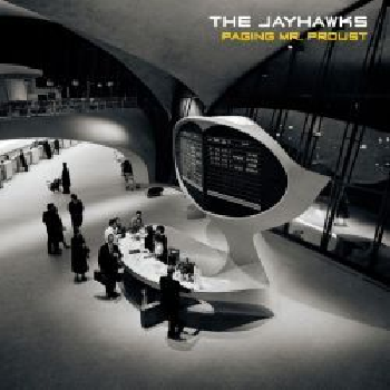 JAYHAWKS - Paging Mr Proust LP