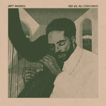 JEFF MAJORS - For Us All (Yoka Boka) LP