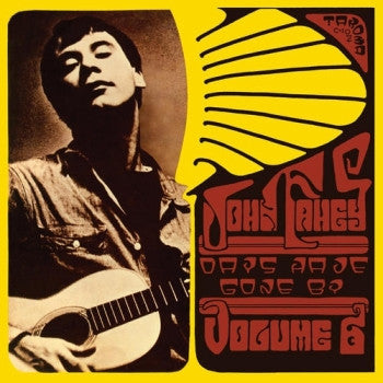 JOHN FAHEY - Volume 6: Days Have Gone By LP