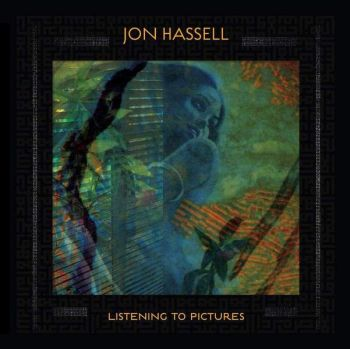 JON HASSELL - Listening To Pictures (Pentimento Volume One) LP