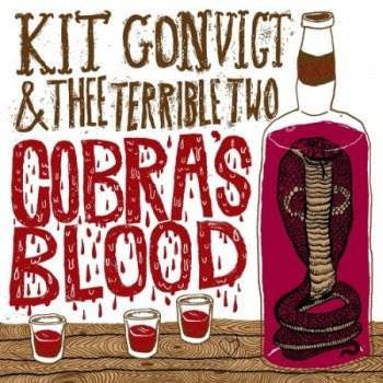 KIT CONVICT AND THEE TERRIBLE TWO - Cobra's Blood LP
