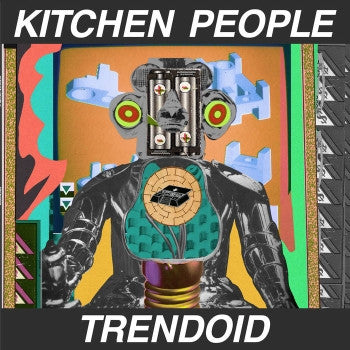 KITCHEN PEOPLE - Trendoid LP