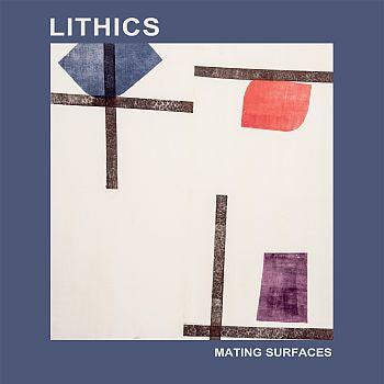 * PREORDER * LITHICS - Mating Surfaces LP