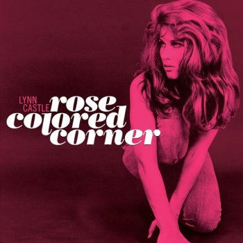LYNN CASTLE - Rose Colored Corner LP