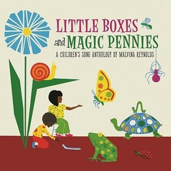 ** FLASH SALE ** MALVINA REYNOLDS - Little Boxes And Magic Pennies: A Children's Song Anthology LP (RSD 2017)