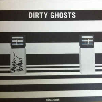 DIRTY GHOSTS ‎– Metal Moon LP
