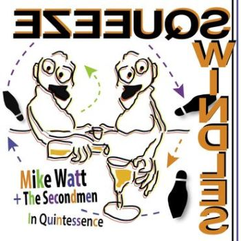 "MIKE WATT & THE SECONDMEN - In Quintessence 7"" (RSD 2020)"