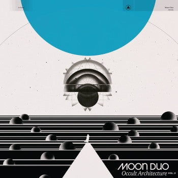 MOON DUO - Occult Architecture Vol.2 LP