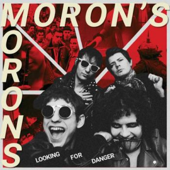 MORON'S MORONS - Looking For Danger LP