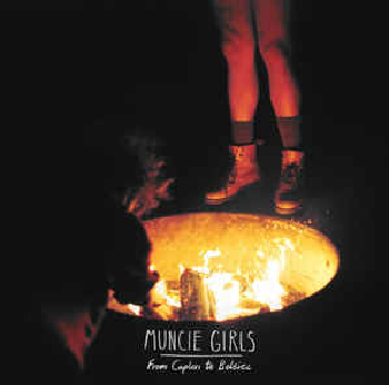 MUNCIE GIRLS – From Caplan To Belsize LP