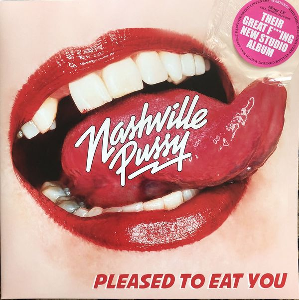 NASHVILLE PUSSY - Pleased To Eat You LP