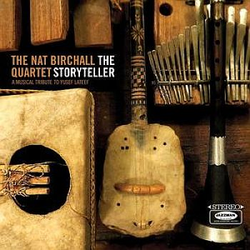 NAT BIRCHALL QUARTET - The Storyteller: A Musical Tribute To Yusef Lateef 2LP