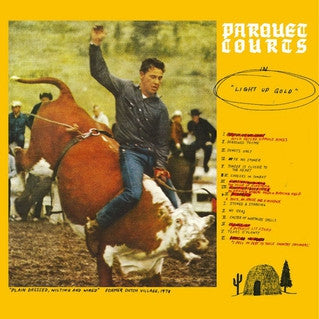 PARQUET COURTS - Light Up Gold LP