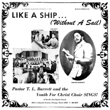 PASTOR T.L. BARRETT and the YOUTH FOR CHRIST CHOIR - Like A Ship... (Without A Sail) LP