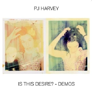 * PREORDER * PJ HARVEY - Is This Desire? Demos LP