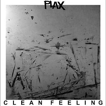 PLAX - Clean Feeling LP
