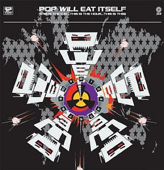 POP WILL EAT ITSELF (PWEI) - This Is The Day... This Is The Hour... This Is The This! 2LP