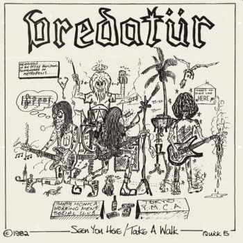 "PREDATUR ‎– Seen You Here / Take A Walk 7"" (RSD 2020)"