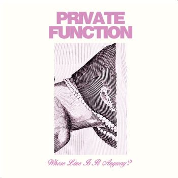 PRIVATE FUNCTION - Whose Line Is It Anyway? LP (colour vinyl)