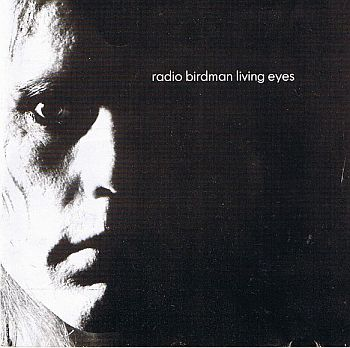 RADIO BIRDMAN - Living Eyes LP