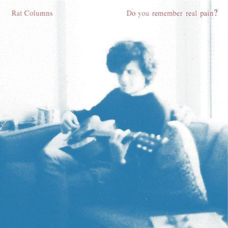 "** FLASH SALE ** RAT COLUMNS - Do You Remember Real Pain 12"" EP"
