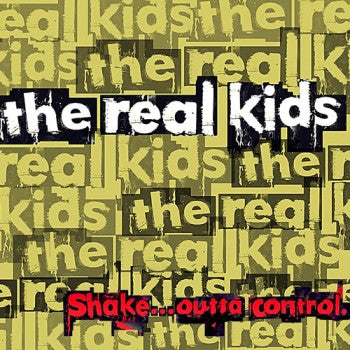 REAL KIDS - Shake... Outta Control LP