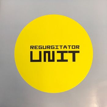 REGURGITATOR - Unit LP