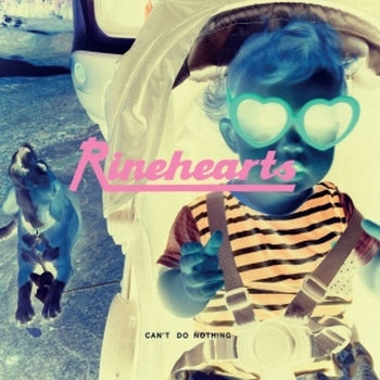 RINEHEARTS - Can't Do Nothing LP